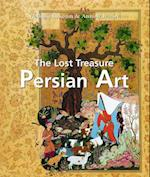 The Lost Treasure Persian Art