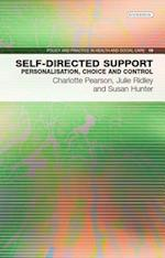 Self-Directed Support (Policy and Practice in Health and Social Care, nr. 19)