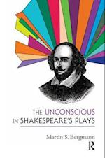 The Unconscious in Shakespeare's Plays