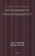 Guide to Assessment for Psychoanalytic Psychotherapists