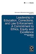 Leadership in Education, Corrections and Law Enforcement (Advances in Educational Administration Emerald, nr. 12)