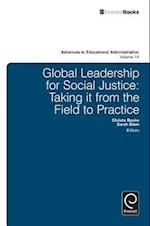 Global Leadership for Social Justice (ADVANCES IN EDUCATIONAL ADMINISTRATION, nr. 14)
