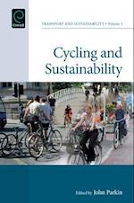 Cycling and Sustainability (Transport and Sustainability, nr. 1)