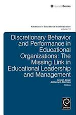 Discretionary Behavior and Performance in Educational Organizations (ADVANCES IN EDUCATIONAL ADMINISTRATION, nr. 13)