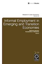 Informal Employment in Emerging and Transition Economies (RESEARCH IN LABOR ECONOMICS, nr. 34)