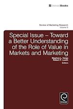 Toward a Better Understanding of the Role of Value in Markets and Marketing (Review of Marketing Research, nr. 9)