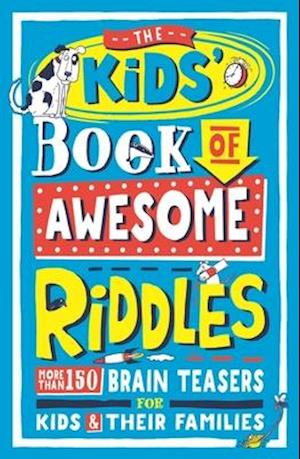 The Kids' Book of Awesome Riddles