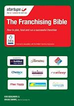 The Franchising Bible