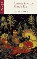 Journey into the Mind's Eye af Lesley Blanch