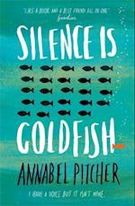 Silence is Goldfish af Annabel Pitcher