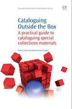 Cataloguing Outside the Box (Chandos Information Professional Series)