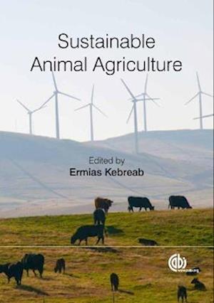 Bog, hardback Sustainable Animal Agric af Ermias Kebreab