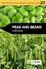 Peas and Bean (Crop Production Science in Horticulture)