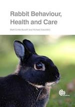 Rabbit Behaviour, Health and C