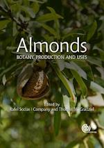 Almonds (Botany Production and Uses)