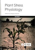 Plant Stress Physi af Sergey Shabala