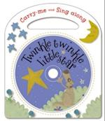 Twinkle, Twinkle, Little Star and Other Nursery Rhymes (Carry Me and Sing-along)
