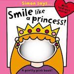Simon Says Smile Like a Princess