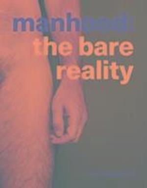 Bog, paperback Manhood af Laura Dodsworth