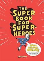 The Super Book for Super-Heroes