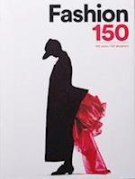 Fashion 150: 150 Years, 150 Designers