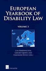 European Yearbook of Disability Law (European Yearbook of Disability Law, nr. 3)