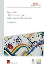 The Liability of Public Authorities in Comparative Perspective (PRINCIPLES OF EUROPEAN TORT LAW, nr. 1)