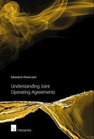Bog, hardback Understanding Joint Operating Agreements af Eduardo G. Pereira
