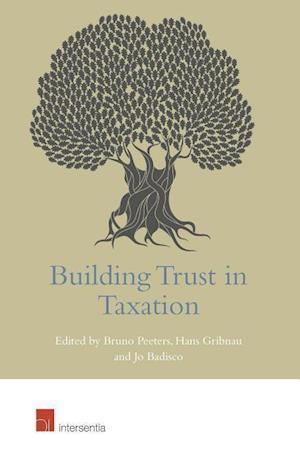 Bog, hardback Building Trust in Taxation af Bruno Peeters