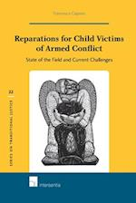 Reparations for Child Victims of Armed Conflict (Series on Transitional Justice Hardcover, nr. 22)
