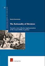The Rationality of Dictators (Series on Transitional Justice, nr. 22)