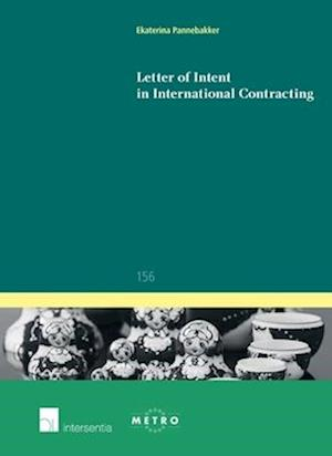 Bog, paperback Letter of Intent in International Contracting af Ekaterina Pannebakker