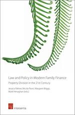 Law and Policy in Modern Family Finance - Property Division in the 21st Century