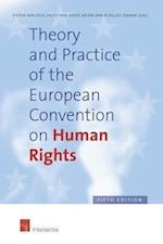 Theory and Practice of the European Convention on Human Rights af Pieter Van Dijk