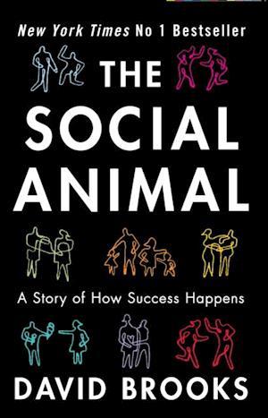 Social Animal af David Brooks