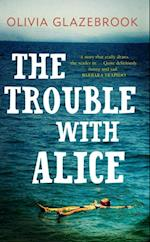 Trouble with Alice