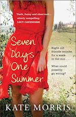 Seven Days One Summer af Kate Morris