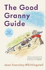 The Good Granny Guide af Jane Fearnley Whittingstall