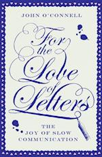 For the Love of Letters af John O'Connell