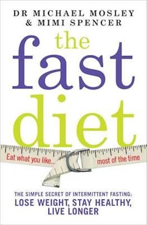 The Fast Diet (The official 5:2 diet)