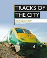 Tracks of the City