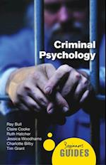 Criminal Psychology (Beginner's Guides)