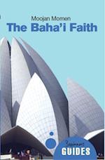 Baha'i Faith (Beginner's Guides)