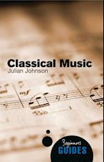 Classical Music (Beginner's Guides)