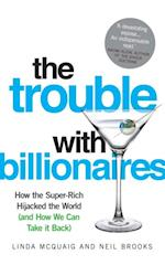 Trouble with Billionaires
