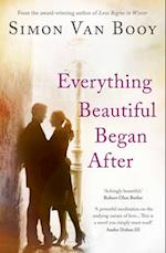 Everything Beautiful Began After af Simon Van Booy