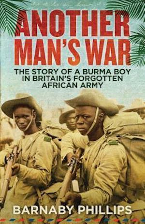 Bog, hardback Another Man's War af Barnaby Phillips