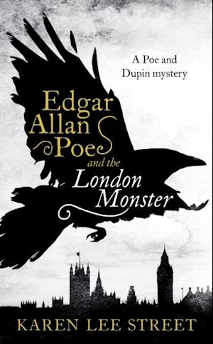 Edgar Allan Poe and the London Monster