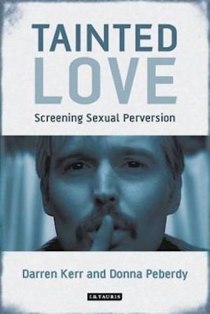 Bog, paperback Tainted Love af Darren Kerr