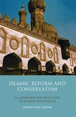 Islamic Reform and Conservatism (Library of Modern Religion, nr. 10)
